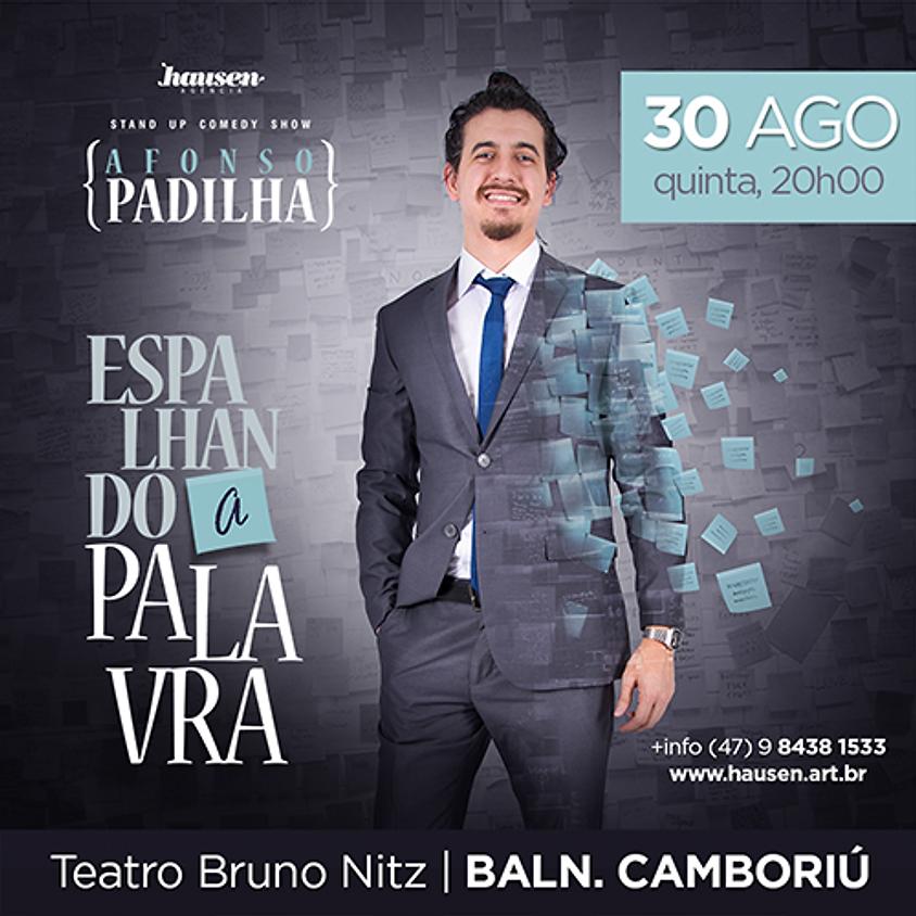 Afonso Padilha 20h00 :: Baln. Camboriú