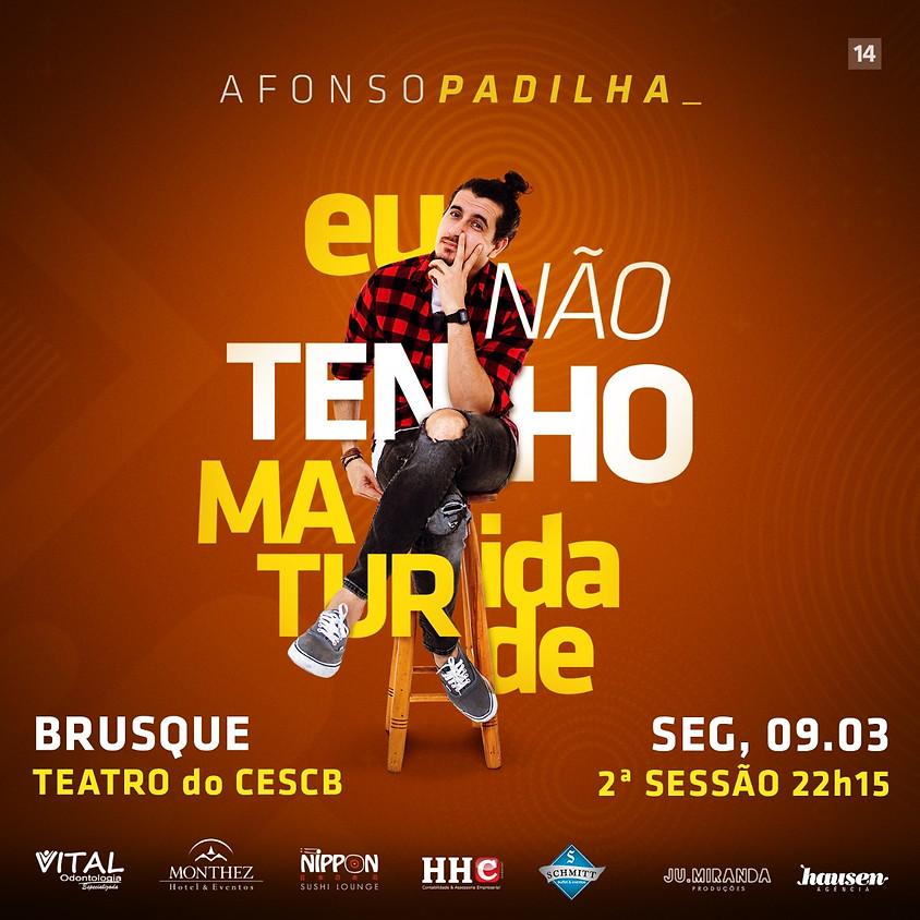 Brusque 22h15 :: Afonso Padilha