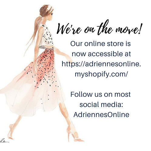 We have moved! https://adriennesonline.myshopify.com