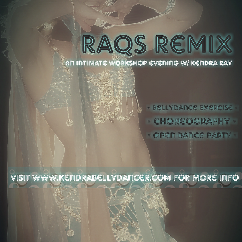 RAQS REMIX: BELLYDANCE EXERCISE | CHOREOGRAPHY | OPEN DANCE PARTY