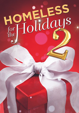 Homeless For The Holidays 2
