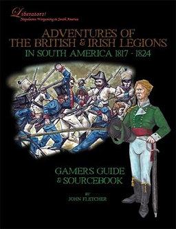 Adventures of the British & Irish Legions in South America