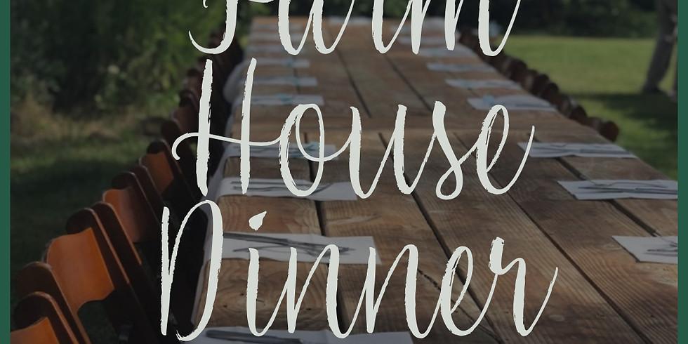 August 24th Farm House Dinner
