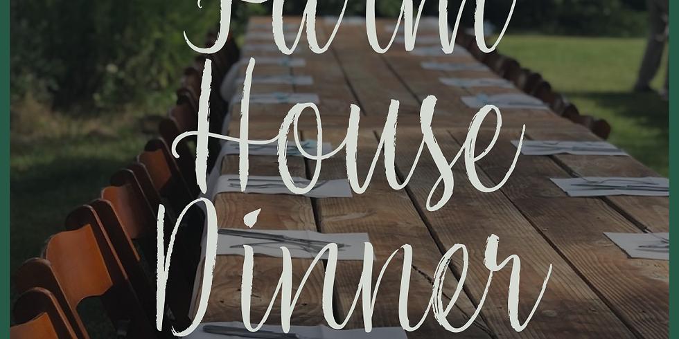 July 27th Farm House Dinner
