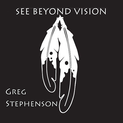 See Beyond Vision - Greg Stephenson -PHYSICALS ARRIVING SHORTLY