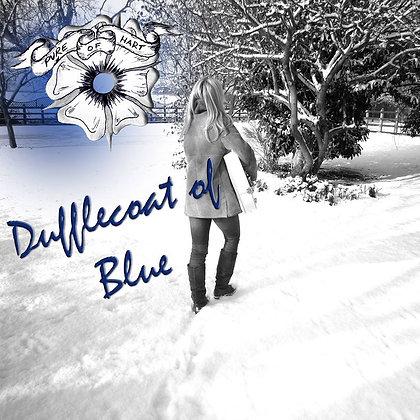Dufflecoat of Blue mp3 - Pure of Hart