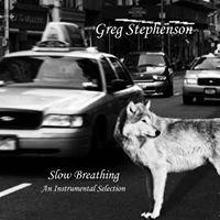 Slow Breathing - Greg Stephenson