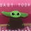 Thumbnail: Baby Yoda Plush Toy
