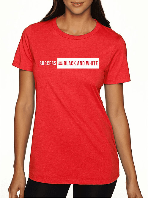 Ladies' Cut - Success In Black and White' Signature T-Shirt