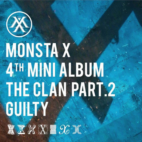MONSTA X: The Clan pt. 2 'Guilty'