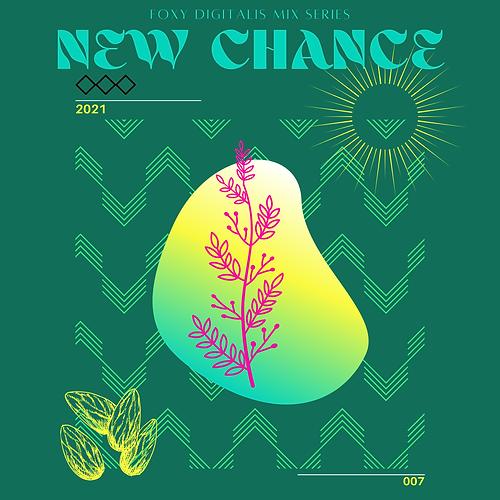 Copy-of-Foxy-Digitalis-Mix-Series-XXX-New-Chance.png