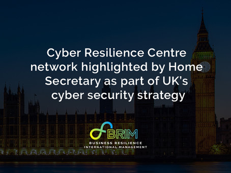 Cyber Resilience Centre network highlighted by Home Secretary as part of UK cyber security strategy
