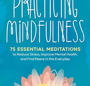 Best Mindfulness Books ~ Top 5 Practical Self Awareness Books