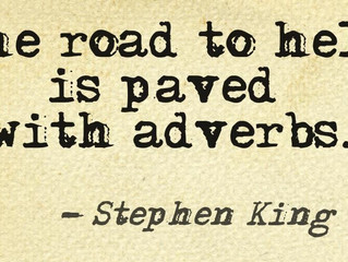 Truly, Madly, Deeply: Considering the use of adverbs