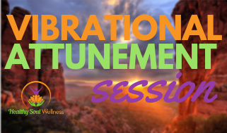 Vibrational Attunement Session