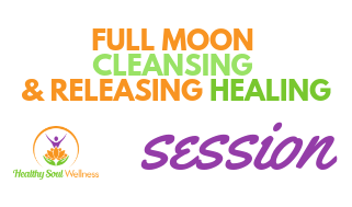 Full Moon Cleansing & Releasing Session