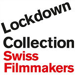Lockdown Collection by Swiss Filmmakers