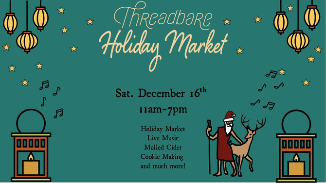 Threadbare Holiday Market
