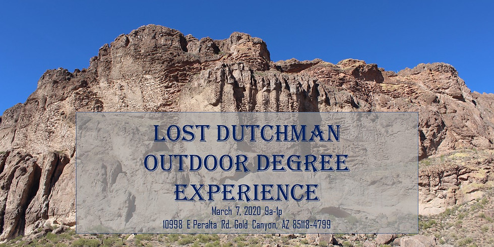 Lost Dutchman Outdoor Degree Experience