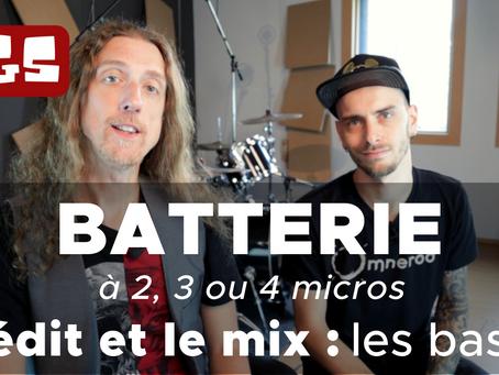 BATTERIE enregistrée à 2, 3 ou 4 micros. Les bases de l'edit et du mix.