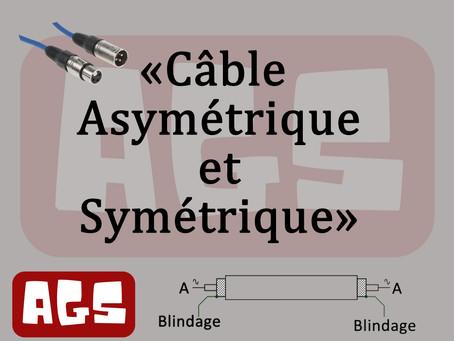Le câblage symétrique et asymétrique (balanced/unbalanced).
