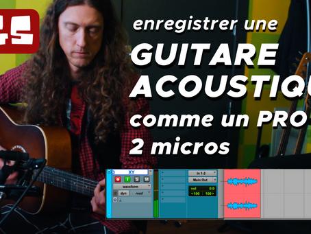"""""""Comment enregistrer une guitare acoustique comme un PRO"""""""