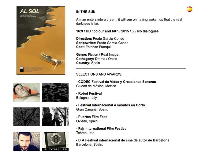 """Al sol """" shortfilm """" con la distribuidora Digital 104. Ha participado en el CODEC Festival"""