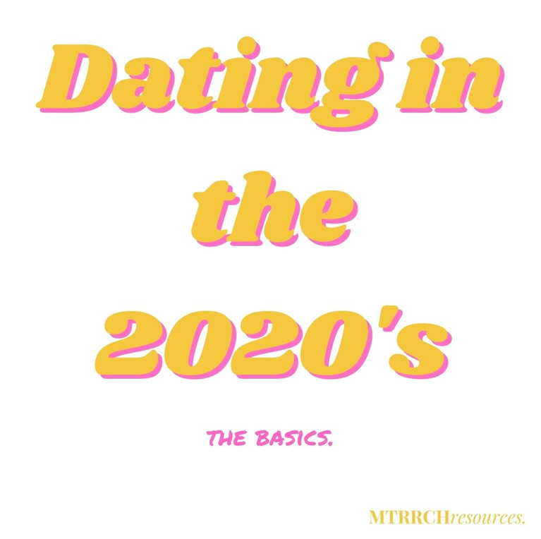 Dating in the 2020's