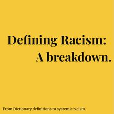 Defining Racism: A Breakdown