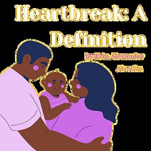 Heartbreak: A Definition by Erin Alexander