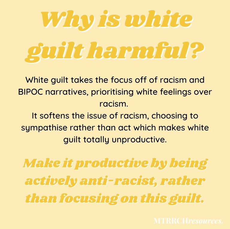 Why is white guilt harmful?