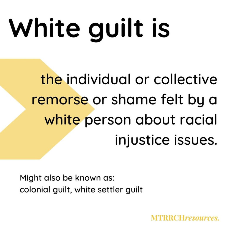 What is white guilt