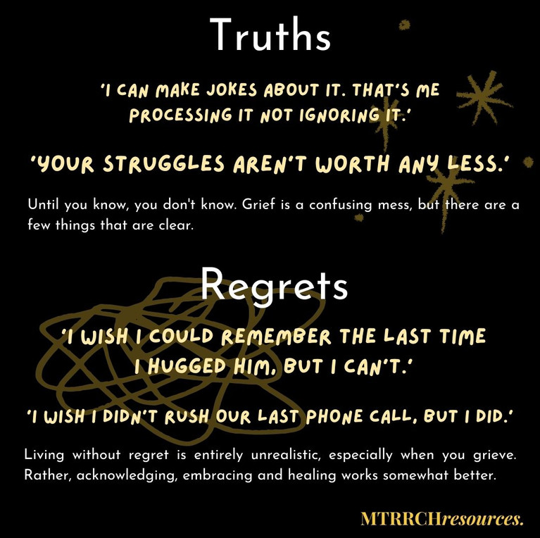 Truths and Regrets