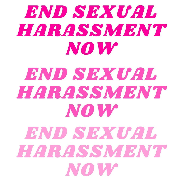 End sexual harassment now