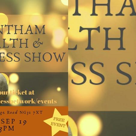 Grantham Health & Wellness Show  8 September 2019