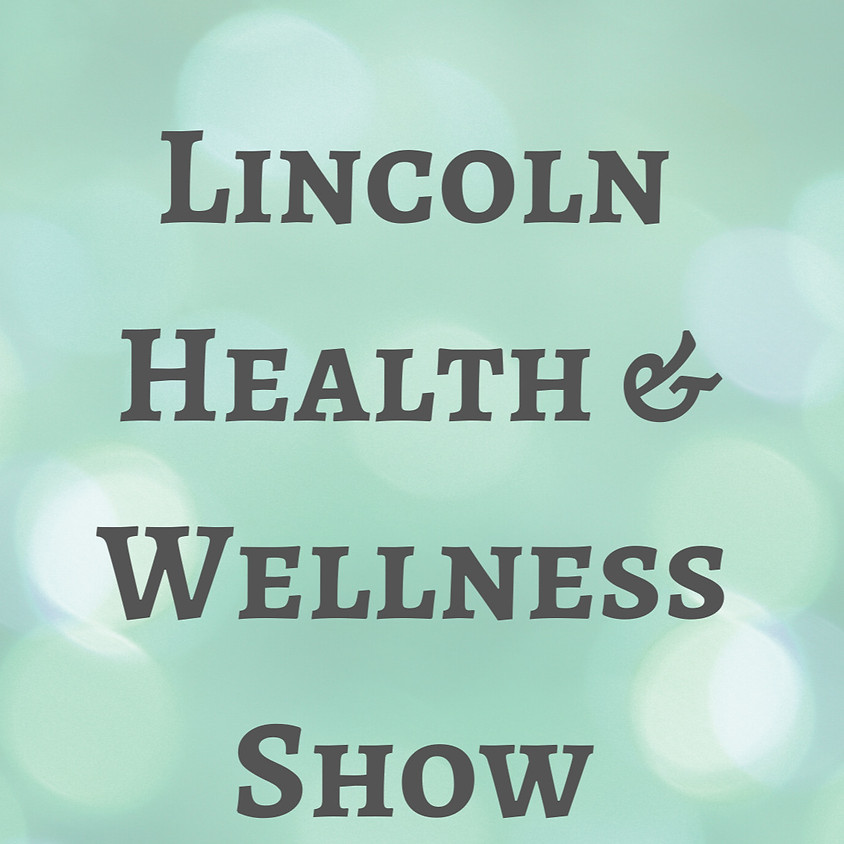 Lincoln Health & Wellness Show