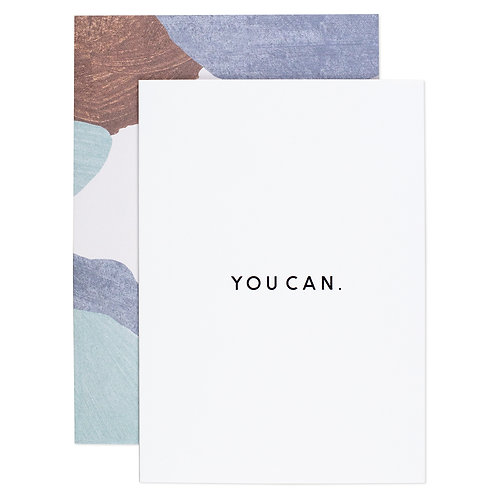 """YOU CAN"" CARD"