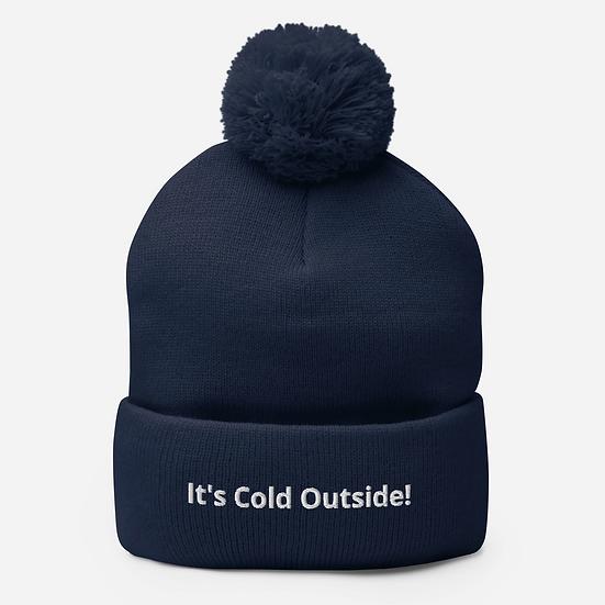 It's Cold Outside Pom-Pom Beanie