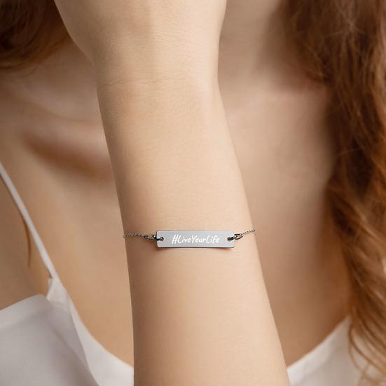 #LiveYourLife Engraved Silver Bar Chain Bracelet