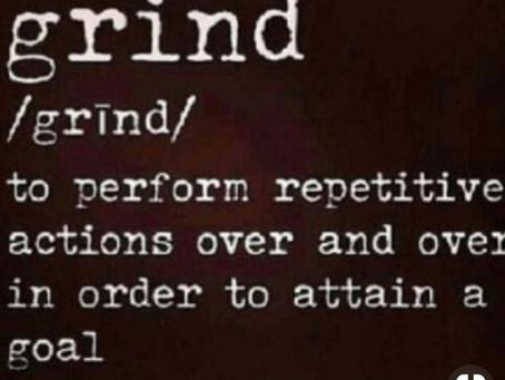 motivation < grind.