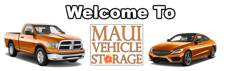 Welcome To Maui Vehicle Storage.jpg