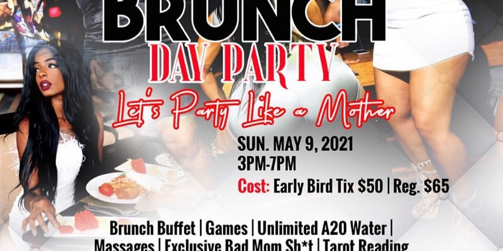 The Water Girl Presents... Bad Moms Brunch Day Party