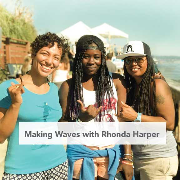 Making Waves with Rhonda Harper