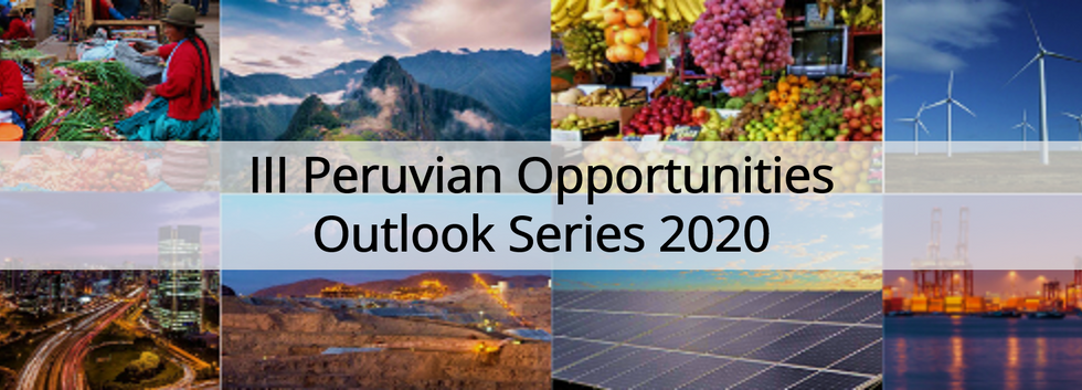 Peruvian Opportunities Outlook Series 2020