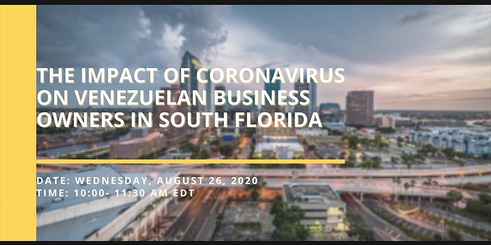 The Impact of CoronaVirus on Venezuelan Business Owners in South Florida
