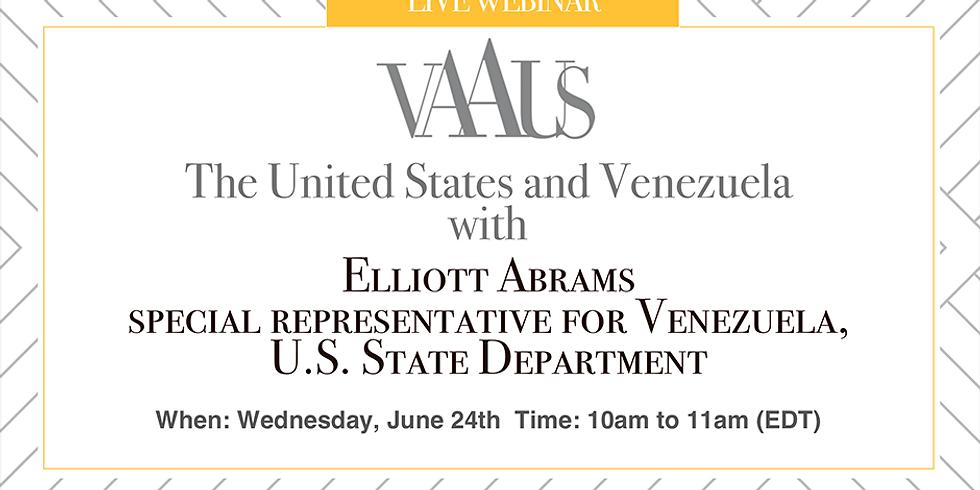 The United States and Venezuela with Elliot Abrams, Special Representative for Venezuela