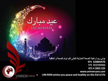 Happy Eid ul-Fitr  from UNIREM Home Health Care...2018