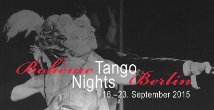 Die Boheme Tango Nights Berlin im September 2015