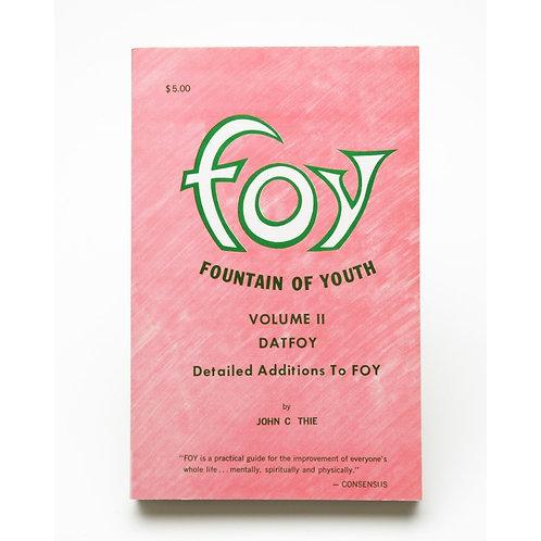 FOY Fountain of Youth Vol. 2 Dr, John C. Thie, Sr.