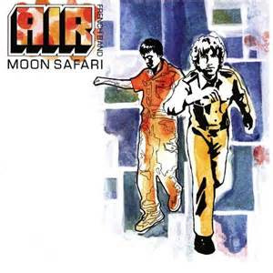 Music We Like And Think You Should Get: Moon Safari by Air